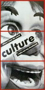 Barbara Kruger - Untitled (When I hear the word culture, I take out my checkbook), 1985