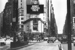 Jenny Holzer, Money Creates Taste, 1982