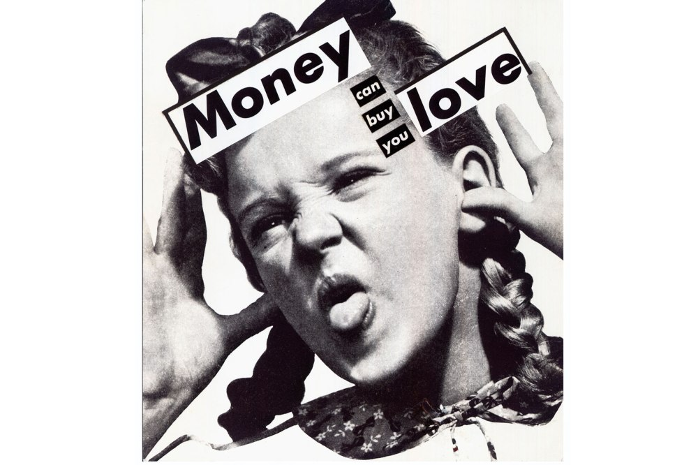 Figure 1 - Barbara Kruger, Untitled (Money can buy you love), 1985. Collage. Courtesy of Sprüth Magers Berlin London