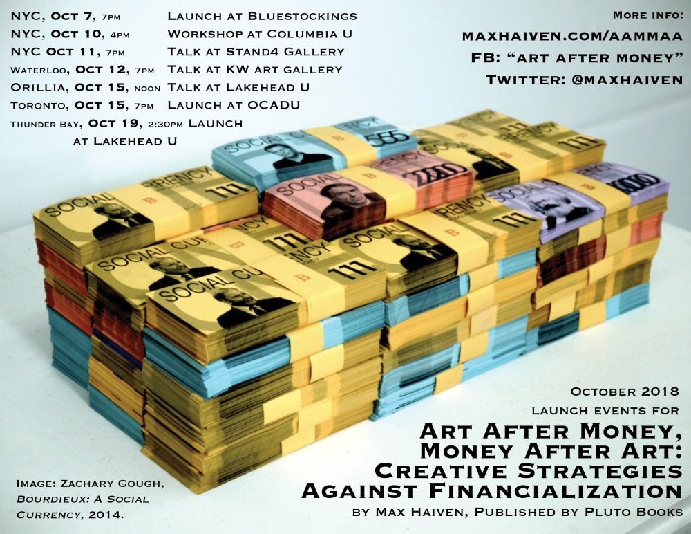 October events for Art After Money, Money After Art: Creative Strategies Against Financialization